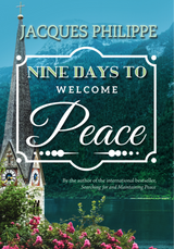 Nine Days to Welcome Peace - Fr. Jacques Philippe - Scepter (Paperback)