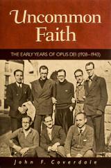 Uncommon Faith - John F. Coverdale - Scepter (Paperback)