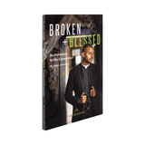 Broken and Blessed: An Invitation to My Generation - Fr Josh Johnson - Ascension (Paperback)