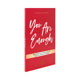 You Are Enough: What Women of the Bible Teach You About Your Mission and Worth - Danielle Bean - Ascension (Paperback)