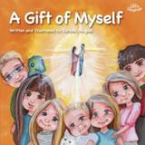 A Gift of Myself - Carissa Douglas - Scepter (Paperback)