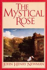 The Mystical Rose - John Henry Newman - Scepter (Paperback)