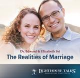The Realities of Marriage - Dr Edward & Elizabeth Sri - Lighthouse Talks (CD)