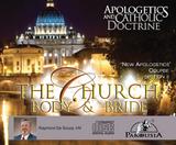 Apologetics and Catholic Doctrine - Set 2: The Church-Body & Bride - Raymond de Souza KM (9 CD Set)