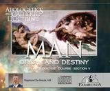Apologetics and Catholic Doctrine - Set 5: Man: Origin and Destiny - Raymond de Souza KM (10 CD Set)