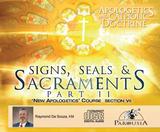 Apologetics and Catholic Doctrine - Set 7: Signs, Seals & Sacraments - Part 2 - Raymond de Souza KM (9 CD Set)