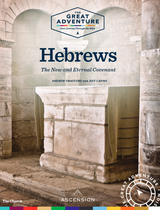 Hebrews: The New and Eternal Covenant -  Andrew Swafford & Jeff Cavins - Ascension Press (Study Set)