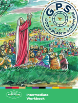 God's Plan in Scripture Intermediate Workbook -  Emily Cavins, Lisa Bromschwig, Regina Neville, and Linda Wandrei - Ascension Press (Paperback)