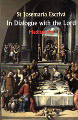 In Dialogue With the Lord - St. Josemaría Escrivá - Scepter (Paperback)