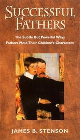 Successful Fathers - James B. Stenson - Scepter (Paperback)