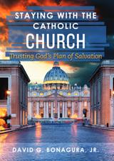 Staying with the Catholic Church - David G. Bonagura Jr. - Scepter (Paperback)