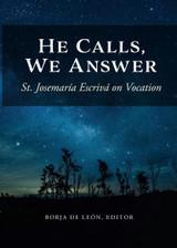 **Pre-Order** He Calls, We Answer: St. Josemaría Escrivá on Vocation - Scepter (Paperback)