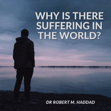 Why is There Suffering in The World? - Robert Haddad - Arts Media (CD)