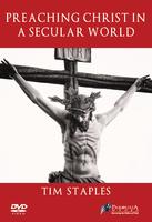 Preaching Christ in a Secular World - Tim Staples (3 DVD Set)
