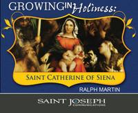 Growing in Holiness: Saint Catherine of Siena - Ralph Martin - St Joseph Communication (6 CD Pack)