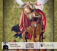 Victory Over the Culture of Death (3CD Set) - Fr Ben Cameron, CPM
