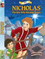Nicholas: The Boy who Became Santa