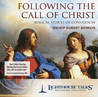 Following the Call of Christ: Biblical Stories of Conversion