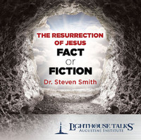 The Resurrection of Jesus: Fact or Fiction?