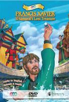 Francis Xavier and the Samurai's Lost Treasure