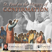 St Paul on the Mystery of Confirmation