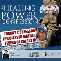 The Power of Confession - Monsignor John Esseff