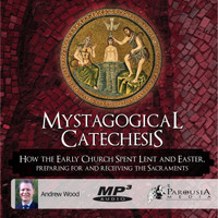Mystagogical Catechesis MP3