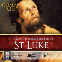 The Greatest Story Ever Told Through the Eyes of St Luke MP3