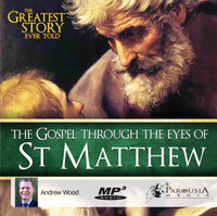 The Greatest Story Ever Told Through the Eyes of St Matthew - MP3