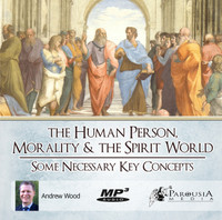 The Human Person, Morality and Spirit World MP3