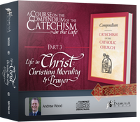 Catechism in the Cafe Course Part 3: Life in Christ