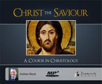 Christ the Saviour: A Course on Christology MP3