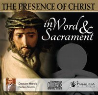 The Presence of Christ in Word and Sacrament MP3