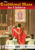 The Traditional Mass for Children