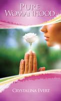 Pure Womanhood - Crystalina Evert - Catholic Edition (Booklet)
