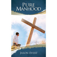 Pure Manhood - Jason Evert - Catholic Edition (Booklet)