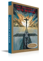 The Shadow of His Wings - Augustine Institute (Paperback)