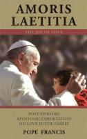 AMORIS LAETITIA: THE JOY OF LOVE - Pope Francis (Paperback)