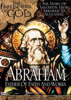 *PRE-ORDER - NEW STOCK AVAILABLE JUNE 2021* Abraham: Father of Faith and Works (The Footprints of God Series)