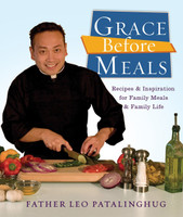 Grace Before Meals - Fr Leo Patalinghug (Paperback)