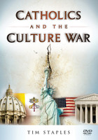 Catholics and the Culture War - Tim Staples - Catholic Answers (DVD)
