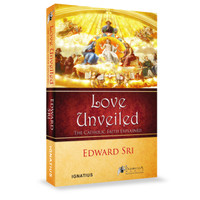 Love Unveiled - Dr Edward Sri - Australian Edition (Paperback)