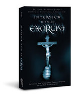 Interview with an Exorcist  - Fr. Jose Antonio Fortea - Ascension Press
