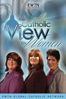 The Catholic View for Women - EWTN (2 DVD Set)