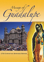 Message of Guadalupe - Catholic Truth Society (Booklet)