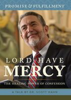 Lord Have Mercy: The Healing Power of Confession - Dr Scott Hahn - St Paul Centre for Biblical Theology (DVD)