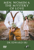 Men, Women and the Mystery of Love - Dr Edward Sri (DVD)