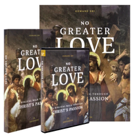 No Greater Love: A Biblical Walk Through Christ's Passion - Ascension - (Starter Pack)