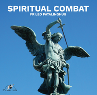 Spiritual Combat - Fr Leo Patalinghug (MP3)