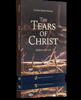The Tears of Christ: Meditations for Lent - St. John Henry Newman - Augustine Institute (Paperback)